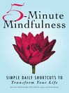 5-Minute Mindfulness Simple Daily Shortcuts to Transform Your Life by David B. Dillard-Wright PhD eBook